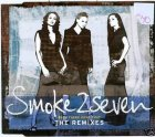 SMOKE 2 SEVEN - BEEN THERE DONE THAT CD SINGLE