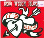 ED THE RED - IT'S ALRIGHT CD SINGLE REMIXES 7 TRK