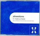 SILVERSTONE - IF I HAD A CHOICE CD SINGLE REMIXES